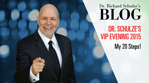 Dr. Schulze's VIP Evening 2015: My 20 Steps to a Healthier Life!