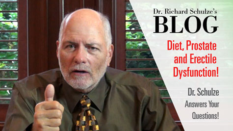 Your Diet, Your Prostate and Erectile Dysfunction!