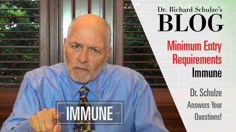 Minimum Entry Requirement #4: IMMUNE BOOSTING