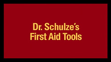 Dr. Schulze's First Aid Tools
