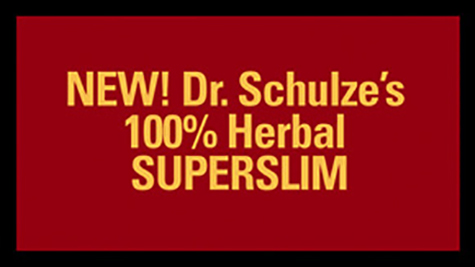NEW! Dr. Schulze's 100% Herbal SuperSlim
