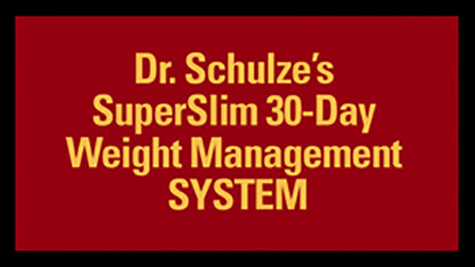 Dr. Schulze's SuperSlim 30-Day Weight Management System