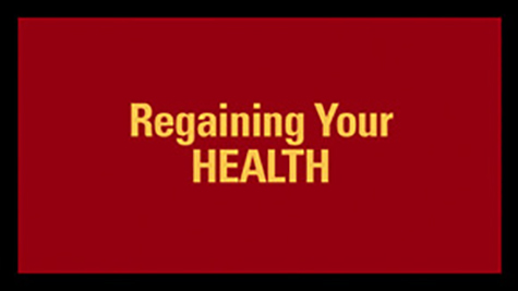 Regaining your HEALTH